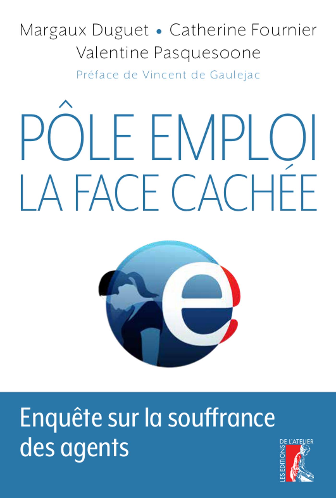 POLE EMPLOI: LA FACE CACHEE - ENQUETE SUR LA SOUFFRANCE DES AGENTS