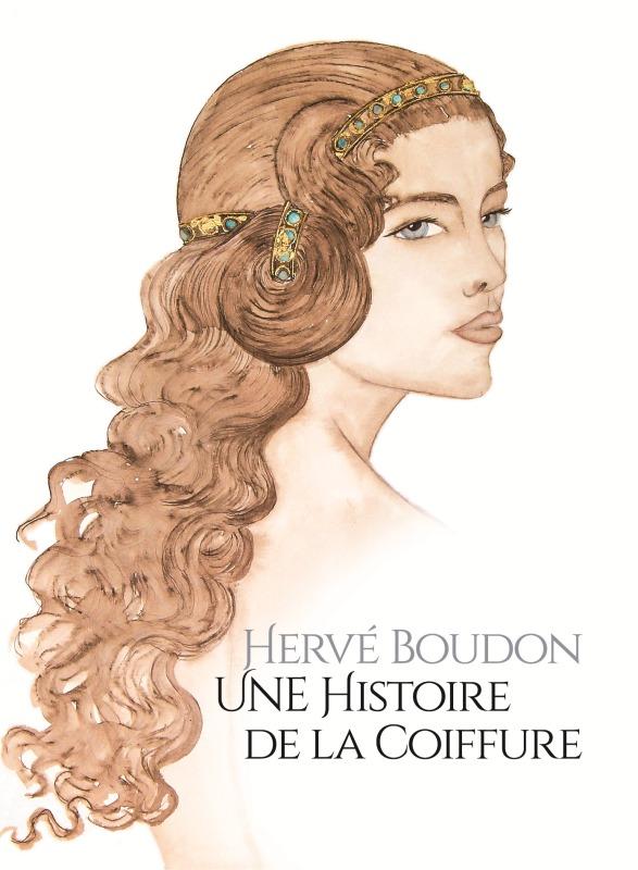 UNE HISTOIRE DE LA COIFFURE