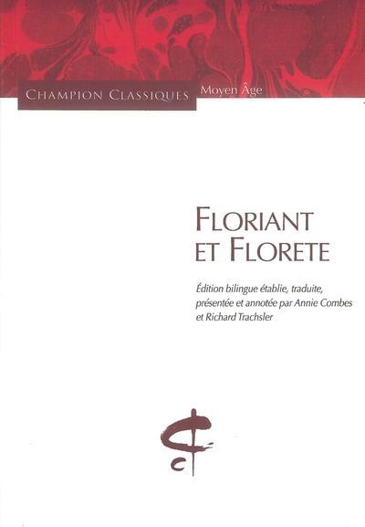 FLORIANT ET FLORETE
