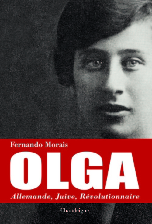 OLGA. ALLEMANDE, JUIVE, REVOLUTIONNAIRE