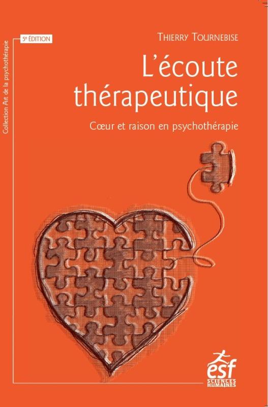 L ECOUTE THERAPEUTIQUE NED - COEUR ET RAISON EN PSYCHOTHERAPIE