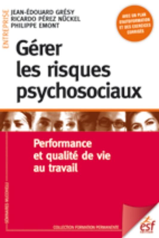 GERER LES RISQUES PSYCHOSOCIAUX