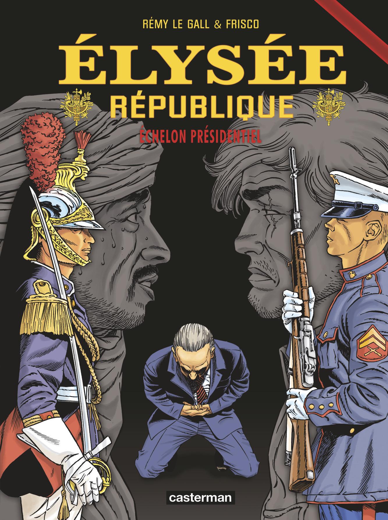 ECHELON PRESIDENTIEL - ELYSEE REPUBLIQUE - T3