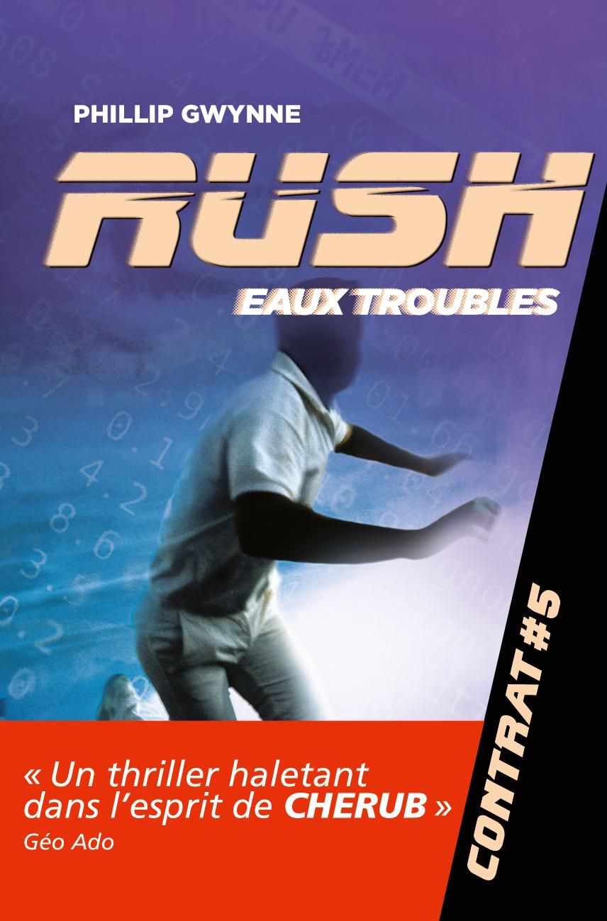EAUX TROUBLES - RUSH - T5 - CONTRAT #5