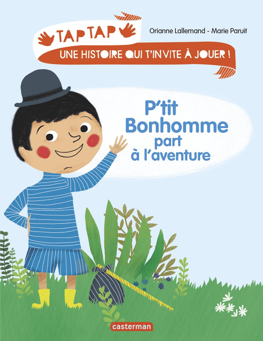 P'TIT BONHOMME PART A L'AVENTURE