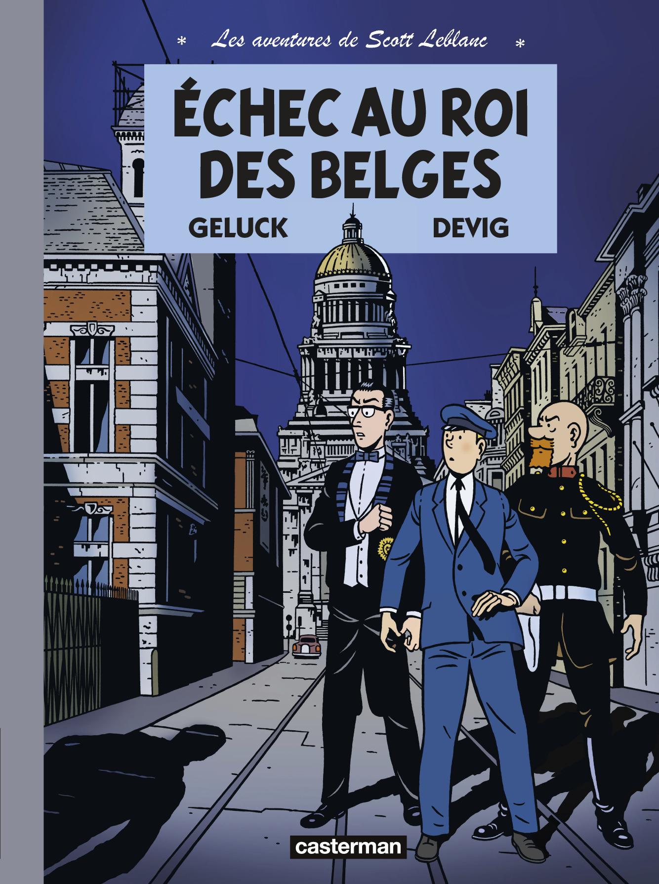 ECHEC AU ROI DES BELGES - LES AVENTURES DE SCOTT LEBLANC - T4