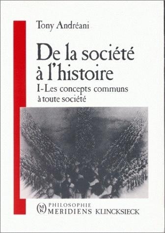 DE LA SOCIETE A L'HISTOIRE