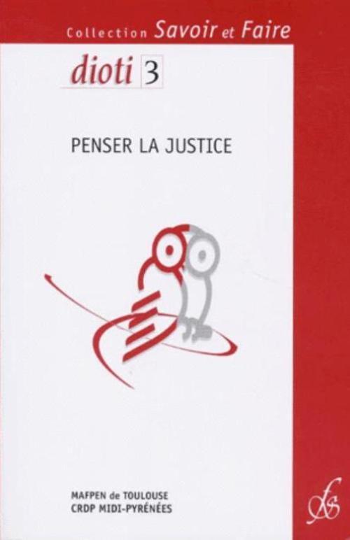 PENSER LA JUSTICE