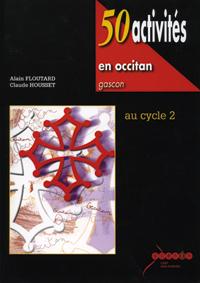 50 ACTIVITES EN OCCITAN GASCON - CYCLE 2