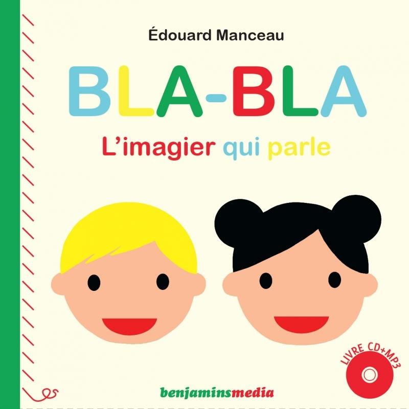 BLABLA, L'IMAGIER QUI PARLE