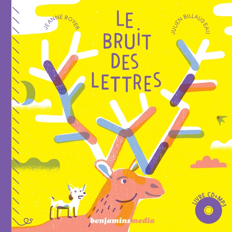 LE BRUIT DES LETTRES (+CD MP3)