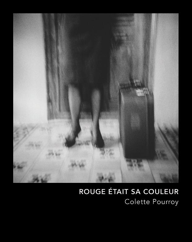 ROUGE ETAIT SA COULEUR