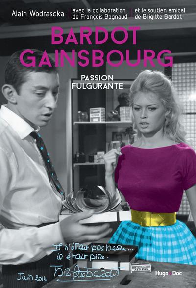 BARDOT/GAINSBOURG, PASSION FULGURANTE