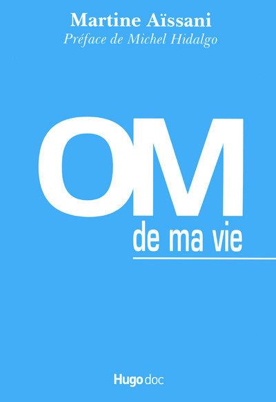 OM DE MA VIE
