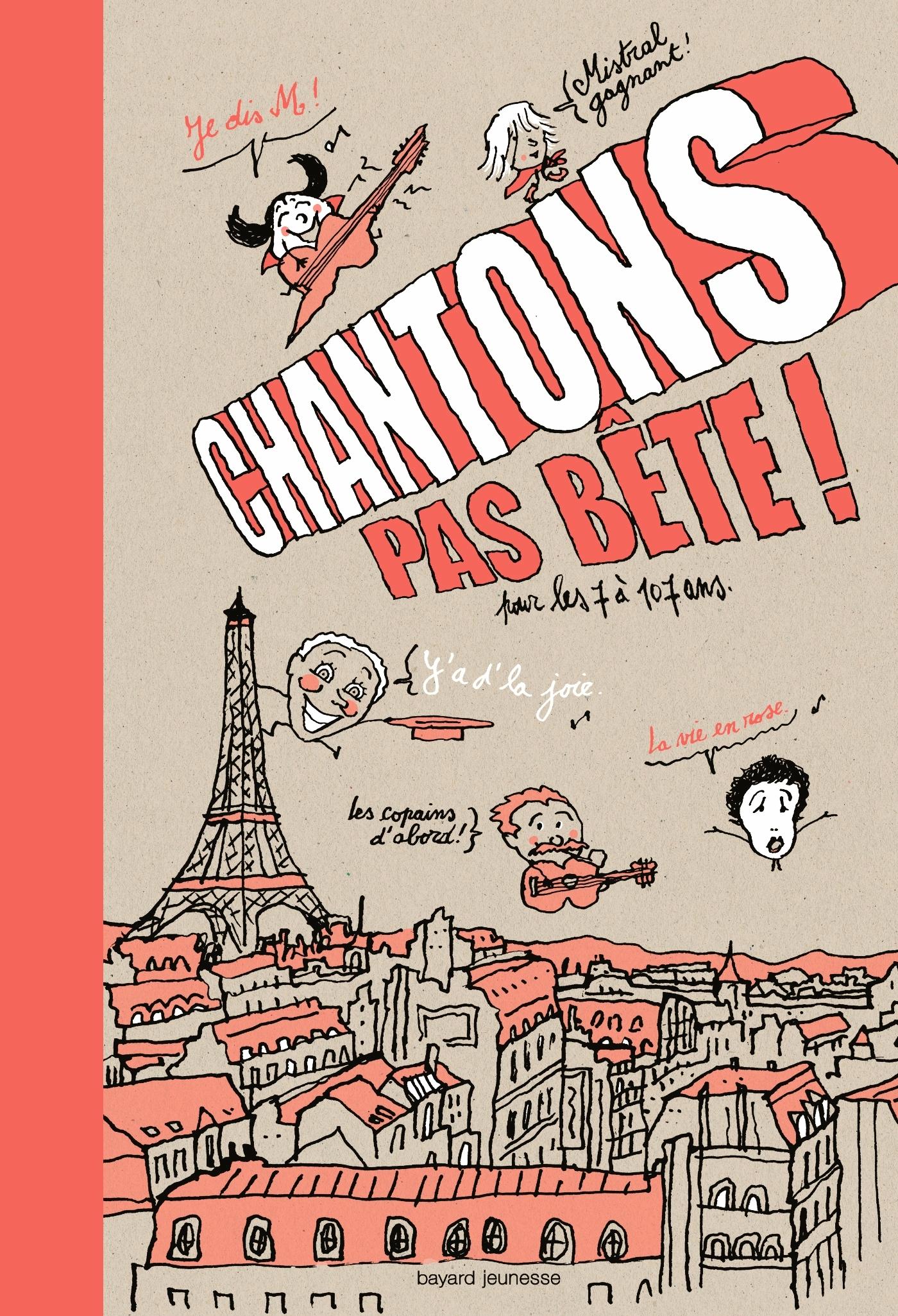 CHANTONS PAS BETE !