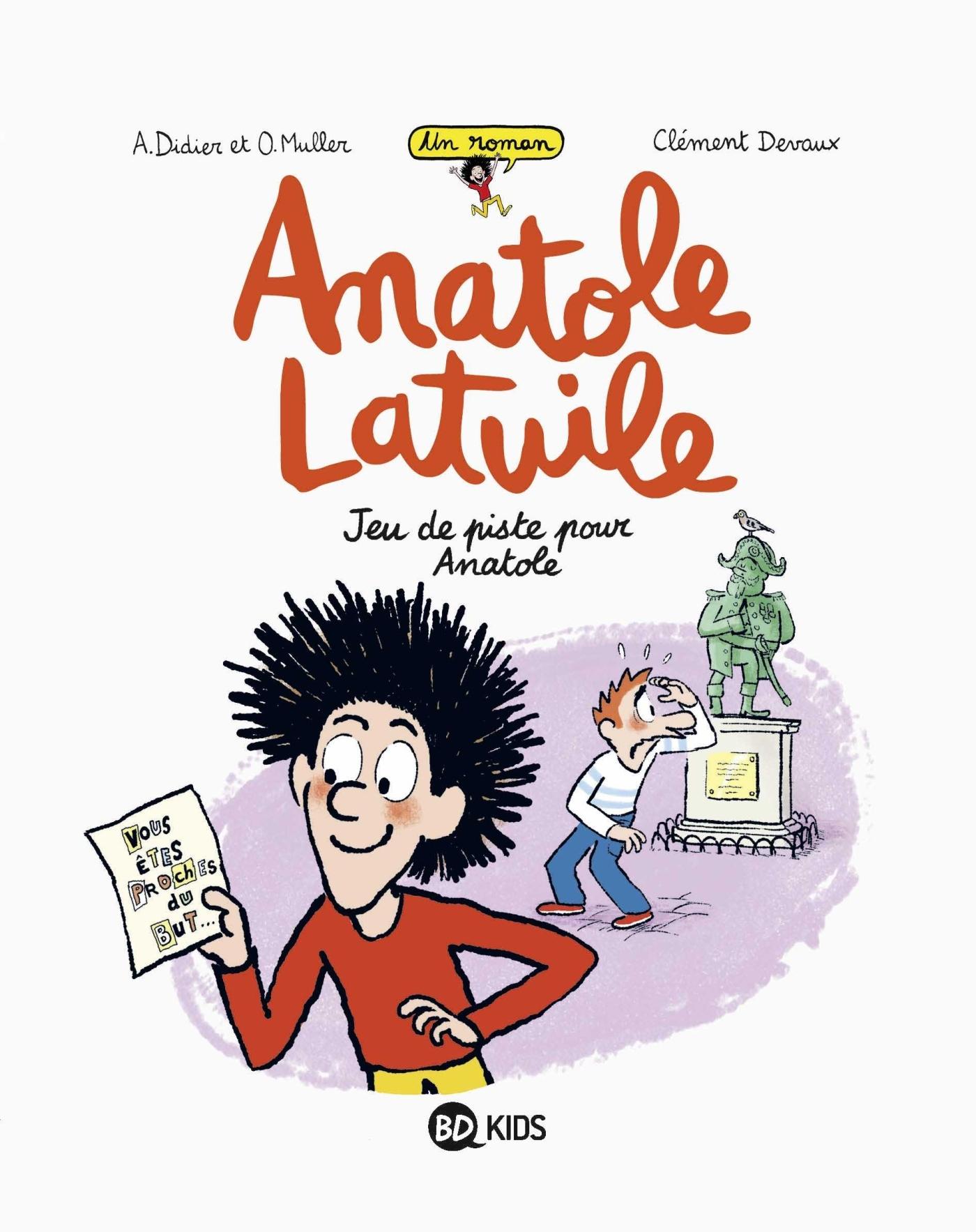 ANATOLE LATUILE ROMAN, TOME 03 - JEU DE PISTE POUR ANATOLE