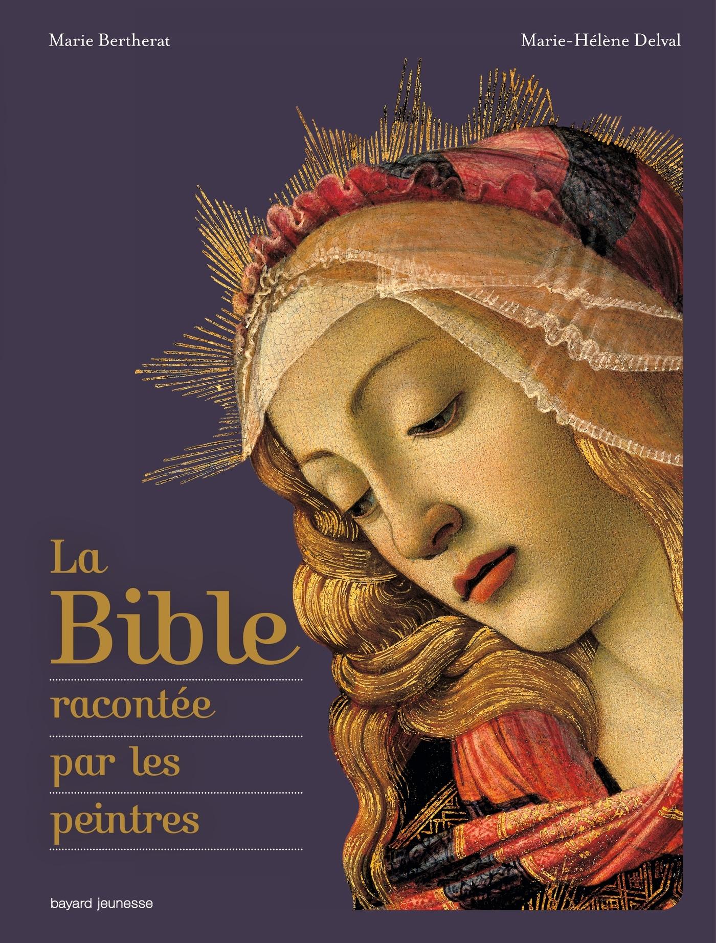 LA BIBLE RACONTEE PAR LES PEINTRES