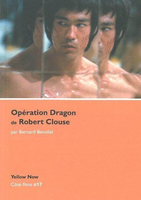 OPERATION DRAGON DE ROBERT CLOUSE