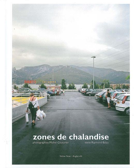 ZONES DE CHALANDISES