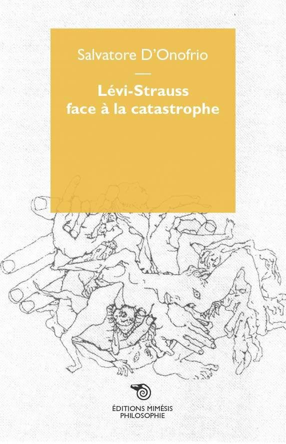 LEVI-STRAUSS FACE A LA CATASTROPHE.