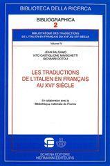 BIBLIOTHEQUE DES TRADUCTIONS DE L'ITALIEN EN FRANCAIS DU XVIE AU XXE SIECLE