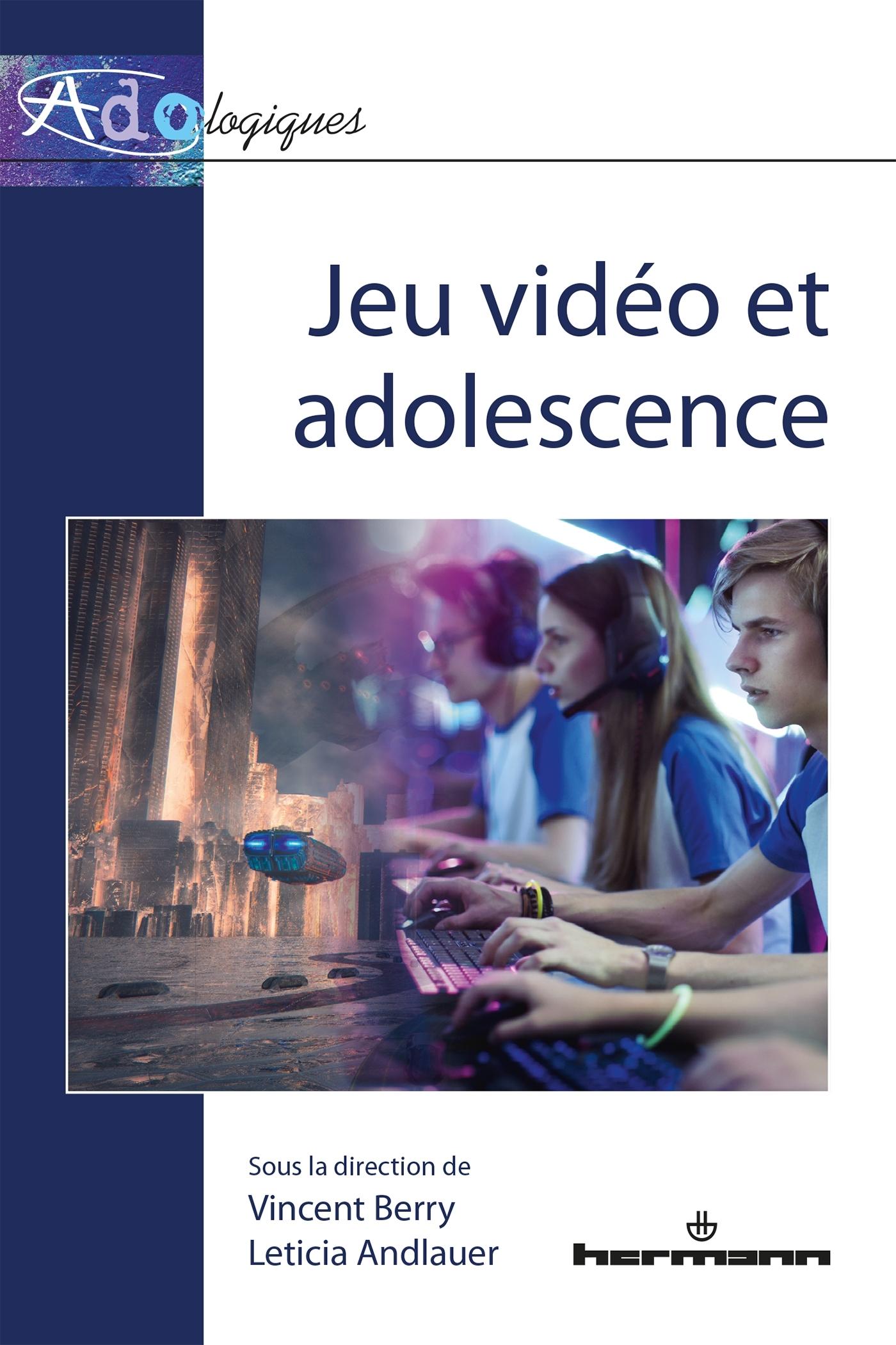 JEU VIDEO ET ADOLESCENCE