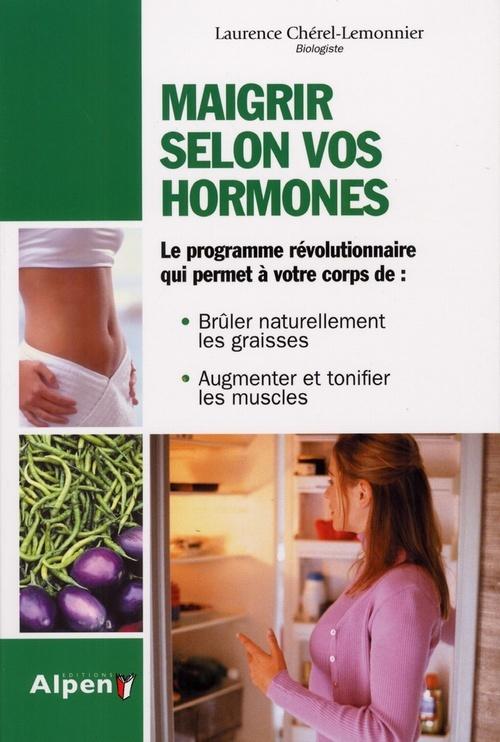 MAIGRIR SELON VOS HORMONES