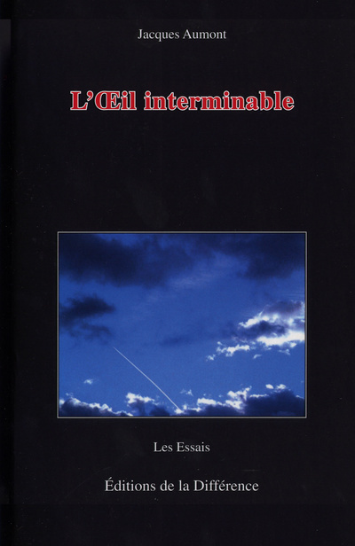 OEIL INTERMINABLE (L')