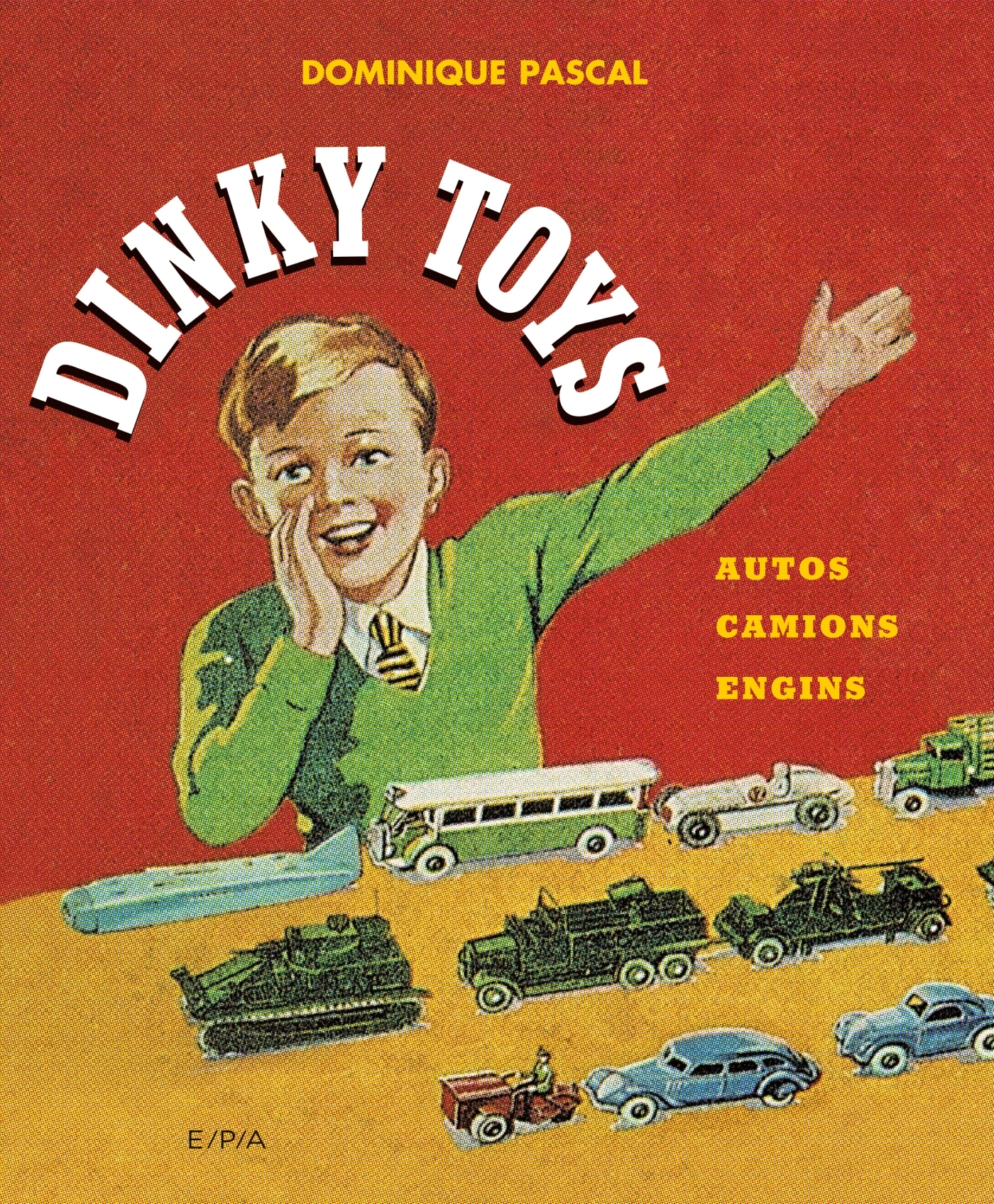 DINKY TOYS - AUTOS, CAMIONS, ENGINS