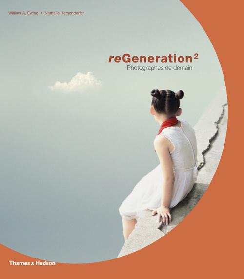 REGENERATION 2. PHOTOGRAPHES DE DEMAIN