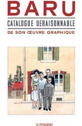 BARU : CATALOGUE DERAISONNABLE POUR UNE EXPOSITION FANTASMEE