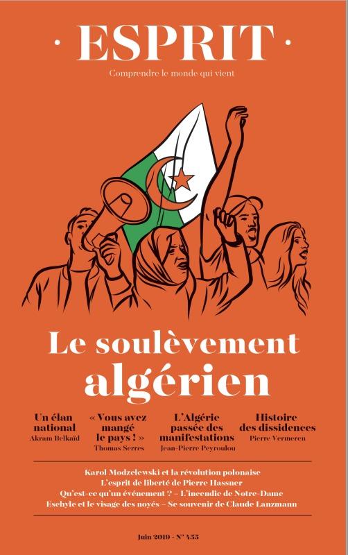 REVUE ESPRIT JUIN 2019 LE SOULEVEMENT ALGERIEN - NOS INSTITUTIONS POLITIQUES