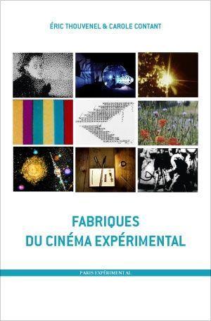 FABRIQUES DU CINEMA EXPERIMENTAL