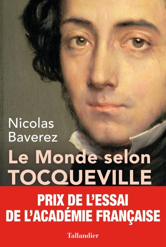 LE MONDE SELON TOCQUEVILLE - COMBATS POUR LA LIBERTE