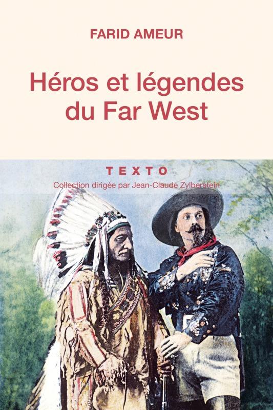 HEROS ET LEGENDES DU FAR WEST