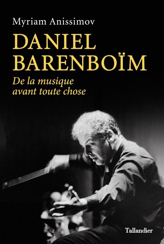 DANIEL BARENBOIM - DE LA MUSIQUE AVANT TOUTE CHOSE
