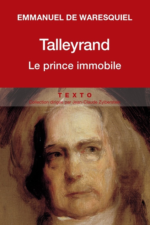 TALLEYRAND LE PRINCE IMMOBILE