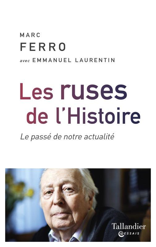 LES RUSES DE L'HISTOIRE