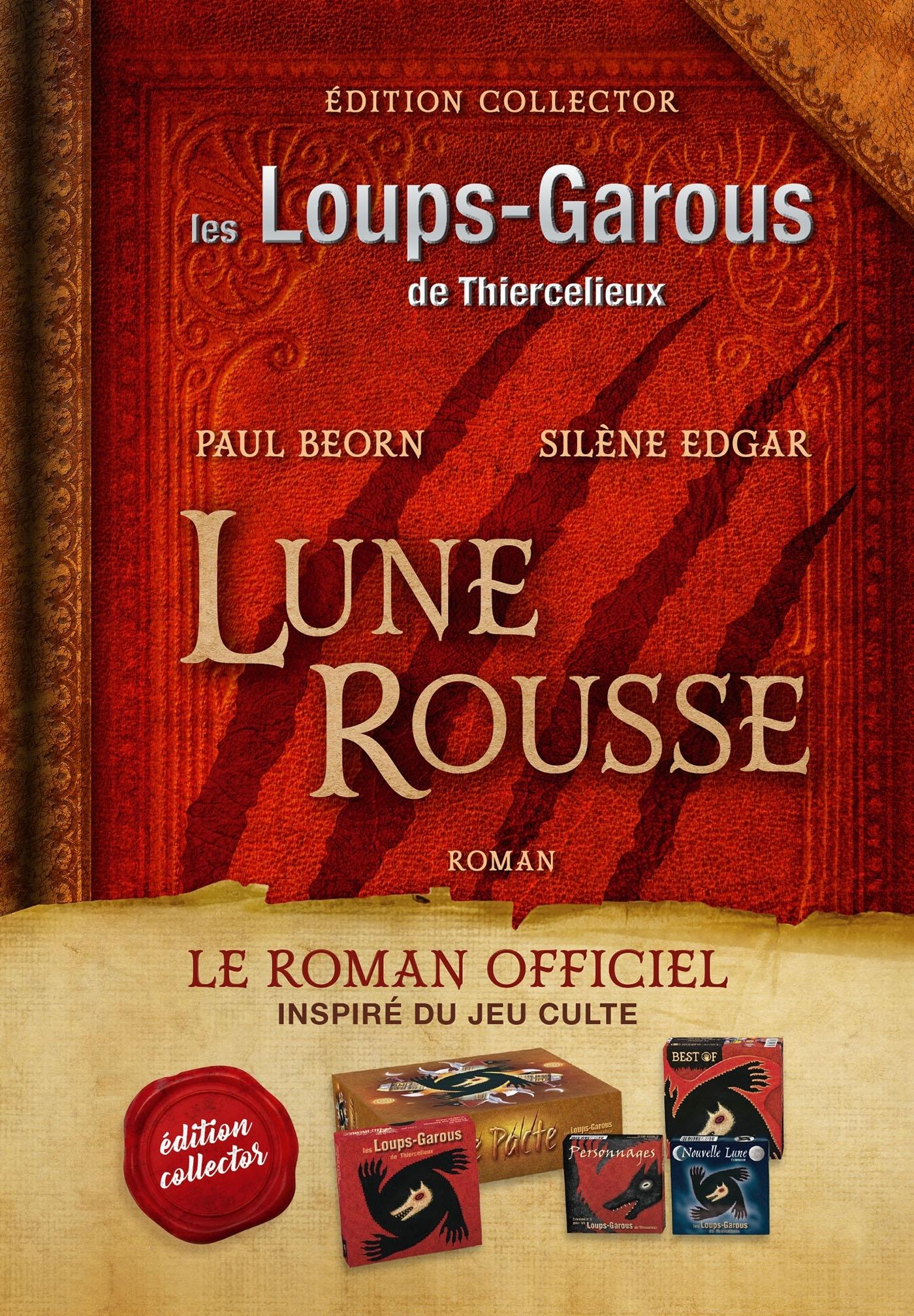 LES LOUPS-GAROUS DE THIERCELIEUX : LUNE ROUSSE - EDITION COLLECTOR