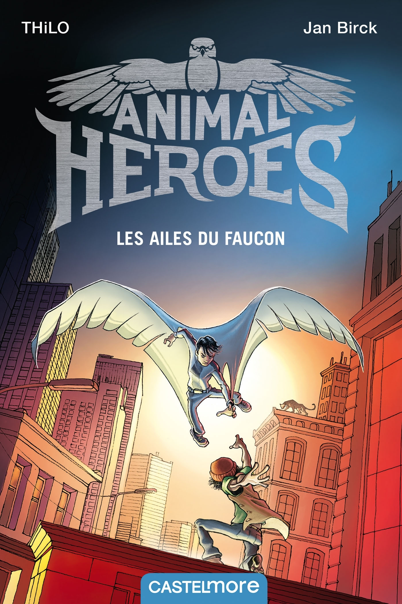 ANIMAL HEROES : LES AILES DU FAUCON - T1
