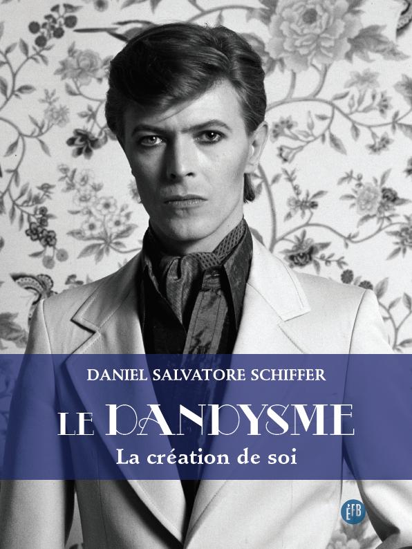 LE DANDYSME - LA CREATION DE SOI