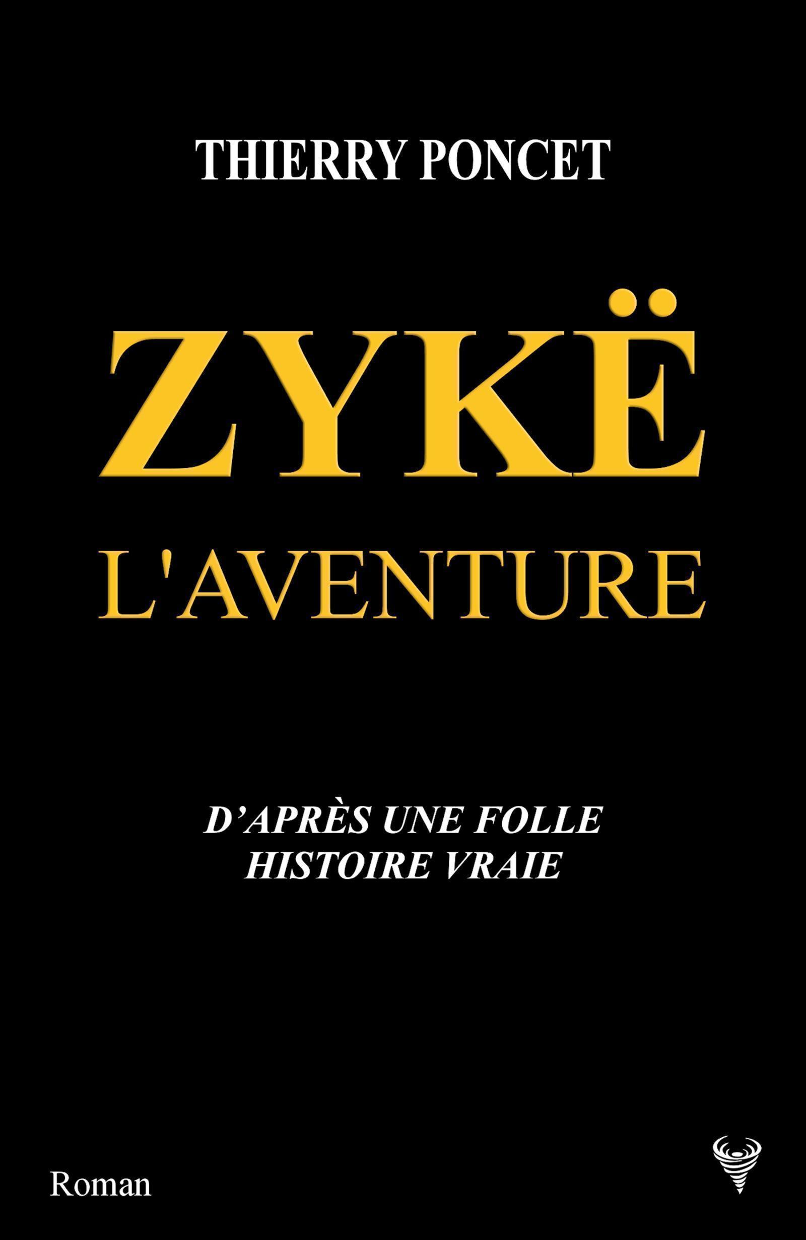 ZYKE L'AVENTURE