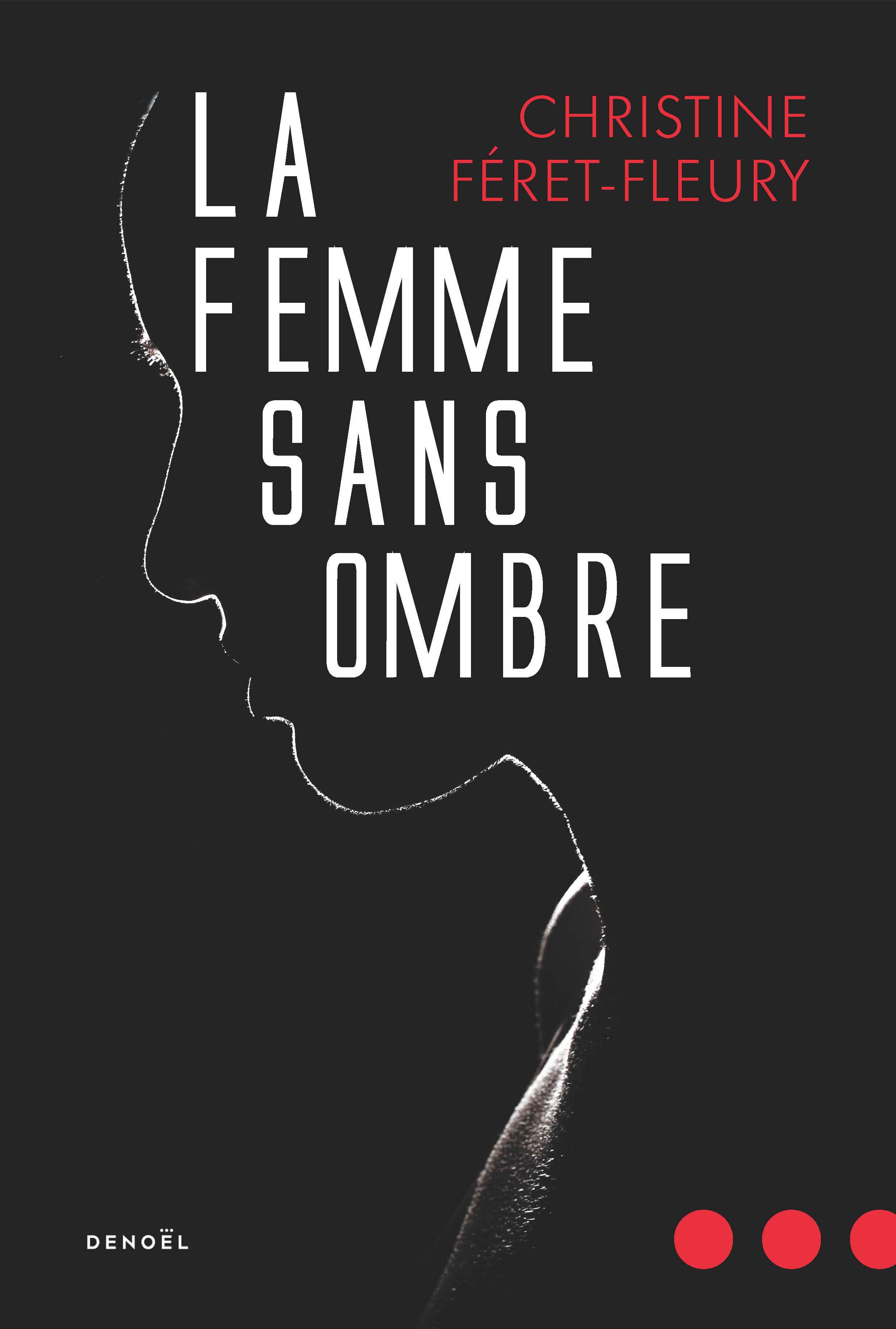 LA FEMME SANS OMBRE