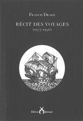 RECIT DES VOYAGES (1577-1596)