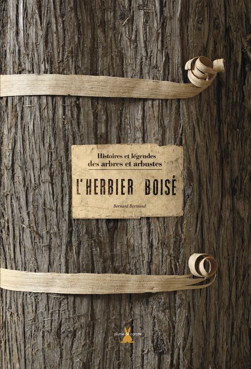 HERBIER BOISE (L')