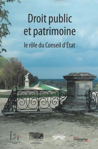 DROIT PUBLIC ET PATRIMOINE, LE ROLE DU CONSEIL D'ETAT