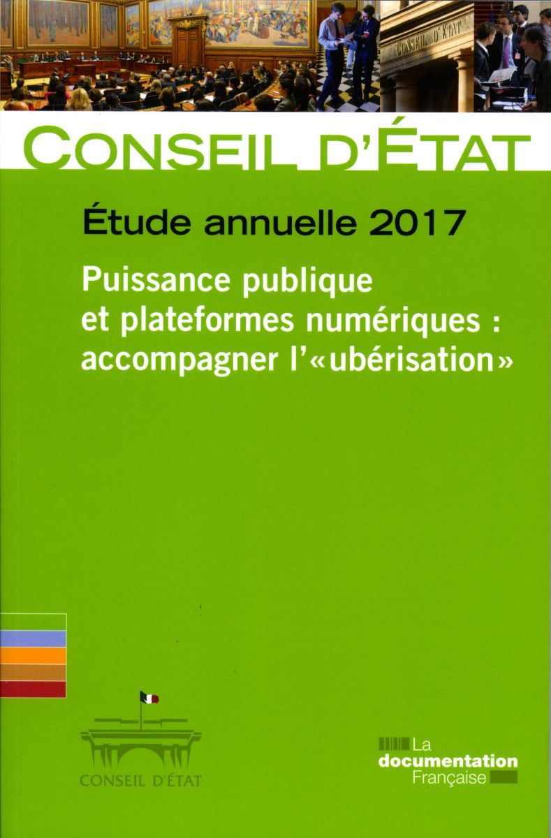 PUISSANCE PUBLIQUE ET PLATEFORMES NUMERIQUES : ACCOMPAGNER L'UBERISATION