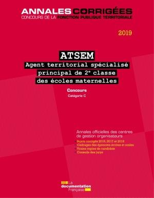 AGENT TERRITORIAL SPECIALISE PRINCIPAL DE 2E CLASSE DES ECOLES MATERNELLES 2019 - ATSEM. CONCOURS. C