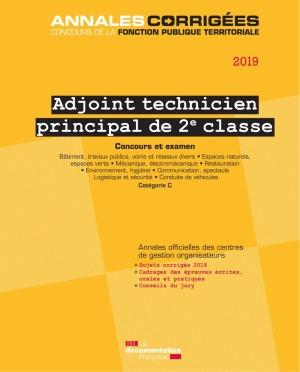 ADJOINT TECHNIQUE PRINCIPAL DE 2E CLASSE 2019. CONCOURS ET EXAMEN. CATEGORIE C - BATIMENT, TRAVAUX P