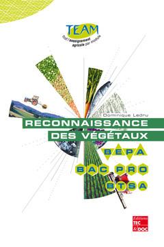 RECONNAISSANCE DES VEGETAUX (COLLECTION TEAM)